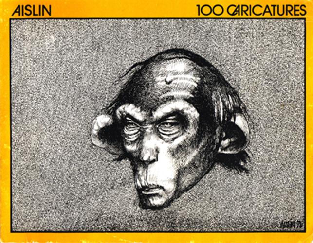Aislin 100 Caricatures