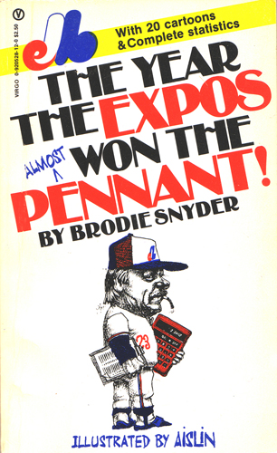 The Year the Expos Almost Won the Pennant!
