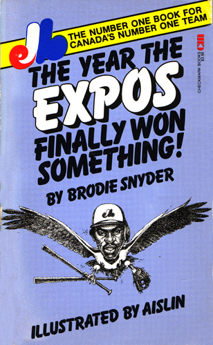 The Year the Expos Finally Won Something!